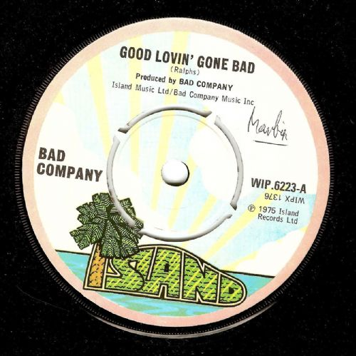 BAD COMPANY Good Lovin' Gone Bad Vinyl Record 7 Inch Island 1975
